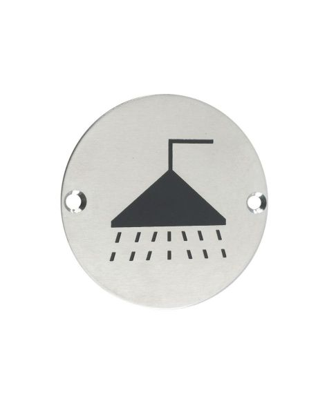 SIGN - SHOWER 76MM DIA SATIN S/STEEL