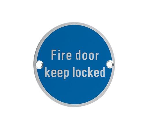 SIGN - FIRE DOOR KEEP LOCKED 76MM DIA SATIN S/STEEL